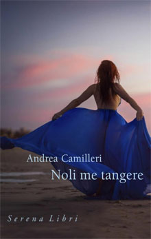 Andrea Camilleri Noli me tangere Italiaanse trhiller