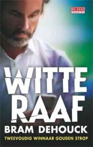 Bram Dehouck - Witte raaf Recensie Thriller 2016