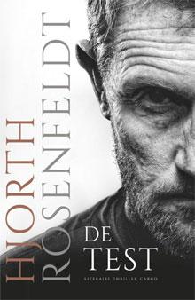 Hjorth Rosenfeldt De test Thriller uit Zweden