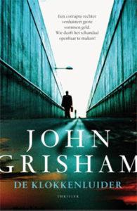 John Grisham De klokkenluider Juridische Thriller 2016