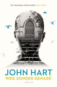 John Hart Weg zonder genade Amerikaanse Thriller
