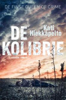 Kati Hiekkapelto De kolibrie Thriller uit Finland