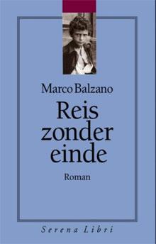 Marco Balzano Reis zonder einde Italiaanse roman