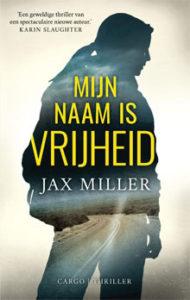 Mijn naam is vrijheid - Jax Miller