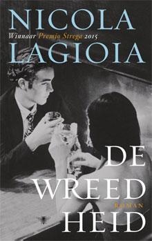 Nicola Lagioia De wreedheid Roman 2016