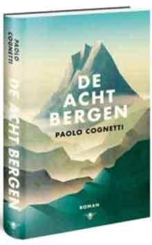 Paolo Cognetti De acht bergen Recensie
