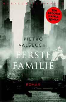 Pietro Valsecchi Eerste familie Recensie Maffiaroman