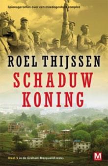 Roel Thijssen - Schaduwkoning (Graham Marquand Thriller Deel 4)