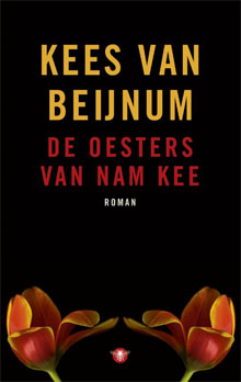 De oesters van Nam Kee - Kees van Beijnum (roman over Amstersdam)