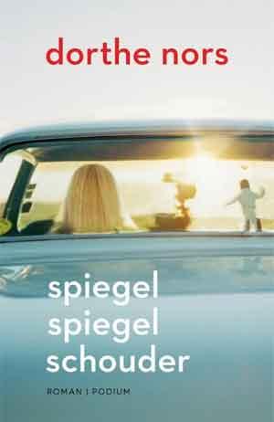 Dorthe Nors Spiegel spiegel schouder Recensie Deense roman