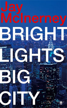 Jay McInerney Bright lights, big city Roman over New York