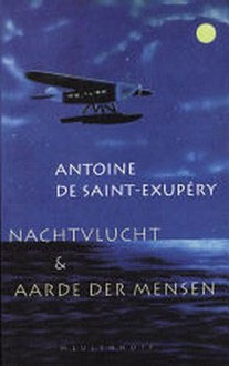 Antoine de Saint-Exupéry - Nachtvlucht