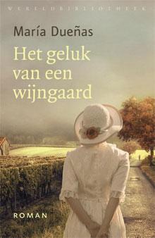 Boeken Vakantie Lezen (María Dueñas - Het geluk van een wijngaard)
