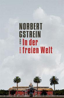 Duitse-Romans-(Norbert-Gstrein - In der freien Welt)