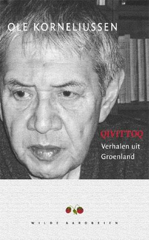 Groenland Boeken (Ole Kornelissen - Qivittoq. Verhalen uit Groenland)