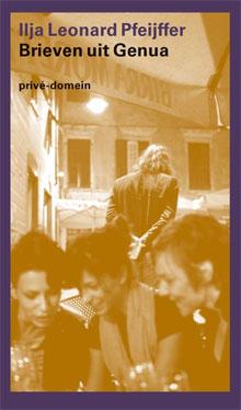 Autobiografie Boeken (Ilja Leonard Pfeijffer - Brieven uit Genua)