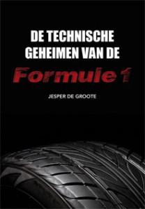 Jesper de Groote - De technische geheimen van de Formule 1