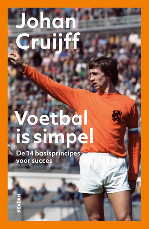 Johan Cruijff Voetbal is simpel Recensie
