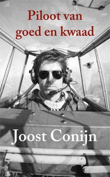 Joost Conijn - Piloot van goed en kwaad
