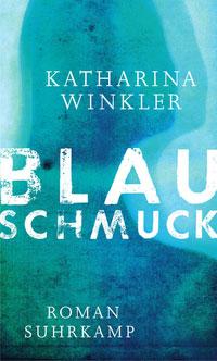 Katharina Winkler - Blauschmuck