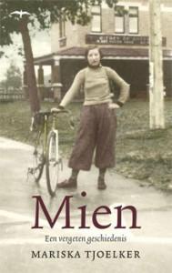 Mariska Tjoelker - Mien Biografie van Wielrenster Mien van Bree (1915-1983)