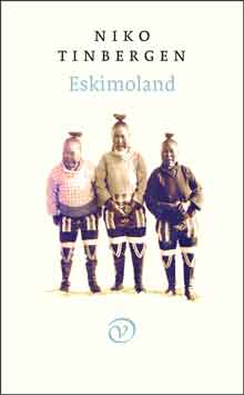 Niko Tinbergen Eskimoland Recensie