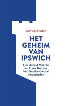 Tom van Hulsen Het geheim van Ipswich