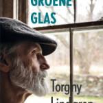 Torgny Lindgren - Het groene glas
