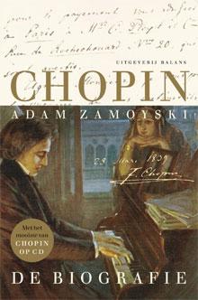 Adam Zamoyski - Chopin. De Biografie