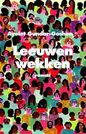 Ayelet Gundar-Goshen Leeuwen wekken Recensie