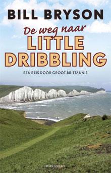 Bill Bryson - De weg naar Little Dribbling