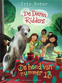 De Dierenridders 3 De hond van nummer 13 Iris Boter
