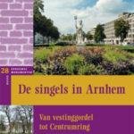 De singels in Arnhem - C.J.M. Schulte-van Wersch