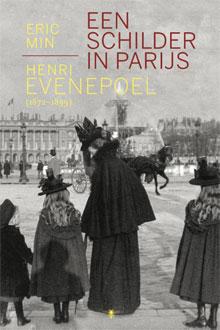 Eric Min Een schilder in Parijs Biografie Henri Evenepoel