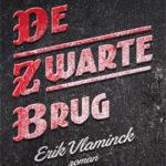 Erik Vlaminck - De zwarte brug