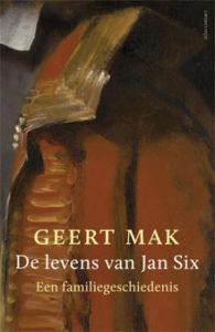 Geert Mak - De levens van Jan Six