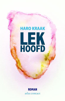 Haro Kraak Lekhoofd Debuutroman 2016