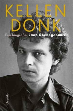 Jaap Goedegebuure Kellendonk Recensie Frans Kellendonk Biografie