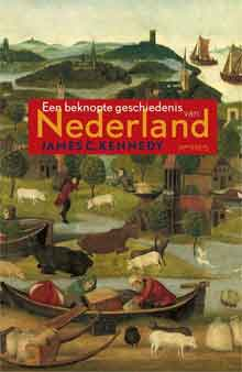 James Kennedy Een beknopte geschiedenis van Nederland Recensie