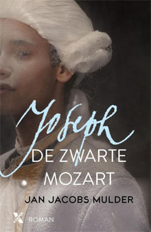 Jan Jacobs Mulder De zwarte Mozart historische roman
