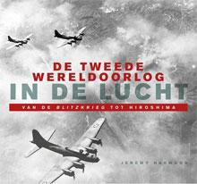 Jeremy Harwood - De Tweede Wereldoorlog in de lucht