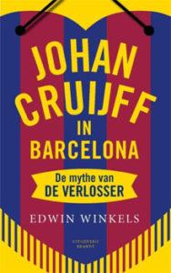 Johan Cruijff in Barcelona Edwin Winkels Recensie