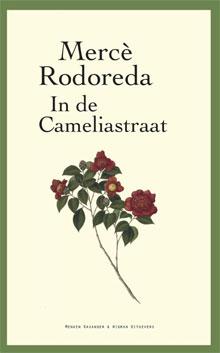Mercè Rodoreda In de Cameliastraat Roman over Barcelona