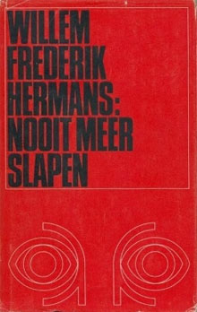 Nooit meer slapen - Willem Frederik Hermans