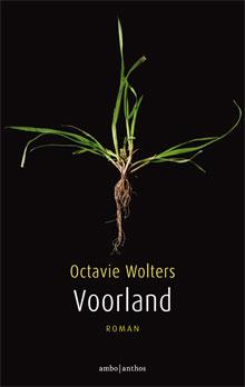 Octavie Wolters Vuurland Roman 2016