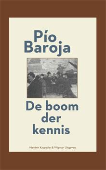 Pío Baroja - De boom der kennis