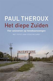 Paul Theroux - Het diepe Zuiden