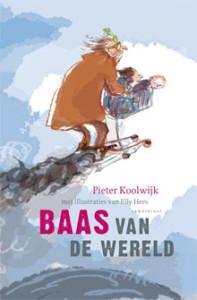 Peter Koolwijk - Baas van de wereld