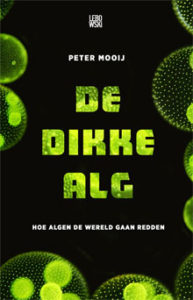 Peter Mooij De dikke alg Boek over algen