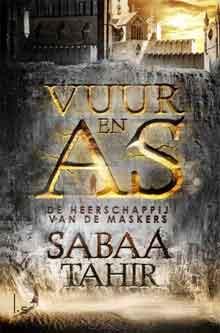 Sabaa Tahir Vuur en As Deel 1 De heerschappij van de maskers